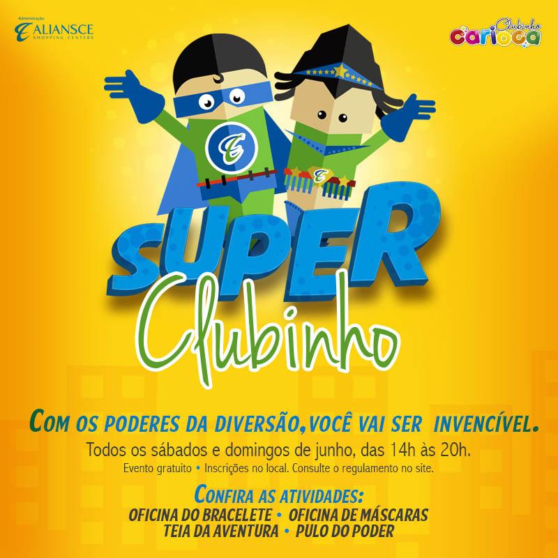 Super-Clubinho-do-Carioca-Shopping-cartaz